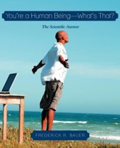 You're a Human Being-What's That?