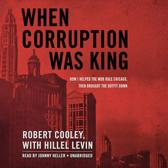 When Corruption Was King