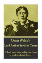 Oscar Wilde - Lord Arthur Saville's Crime
