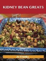 Kidney bean Greats