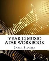 Year 12 Music Atar Workbook