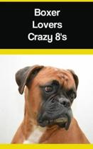 Boxer Lovers Crazy 8's