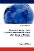 Economic Versus Non-Economic Dimensions of the Well-Being of Nations