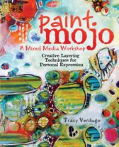 Paint Mojo - A Mixed-Media Workshop