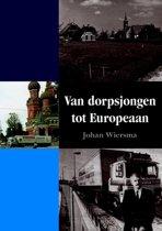 Van dorpsjongen tot Europeaan