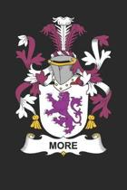 More: More Coat of Arms and Family Crest Notebook Journal (6 x 9 - 100 pages)