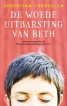 De woedeuitbarsting van Beth