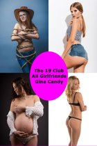 The 19 Club: All Girlfriends