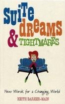 Suite Dreams and Tightmares