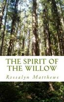 The Spirit of the Willow