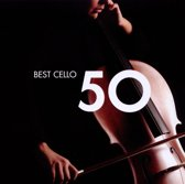 Various Artists - 50 Best Cello
