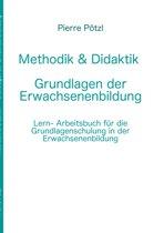 Methodik & Didaktik - Grundlagen der Erwachsenenbildung