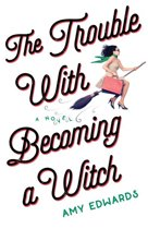 The Trouble with Becoming a Witch