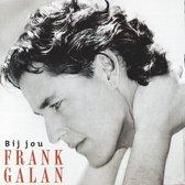 Frank Galan - Bij jou
