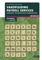 Vakopleiding Payroll Services Personeel organisatie en communicatie 2018/2019 Opgavenboek
