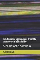 S c-diagn is f ini lachta , treochta agus dearca s isialaithe
