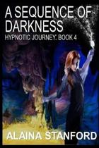 A Sequence of Darkness