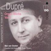 Dupre: Organ Works Vol 1 / Ben van Oosten