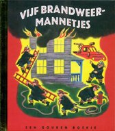 Gouden Boekjes - Vijf Brandweermannetjes