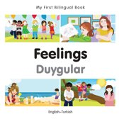 My First Bilingual Book–Feelings (English–Turkish)