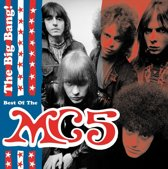 The Big Bang!: Best Of The MC5