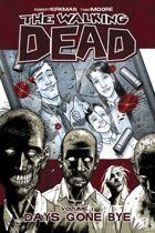 The Walking Dead - Vol. 1: Days Gone Bye