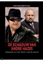 De schaduw van Andre Hazes