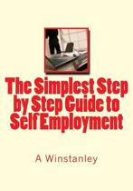 The Simplest Step by Step Guide to Self Employment