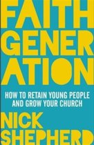 Faith Generation