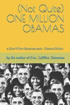 (not Quite) One Million Obamas