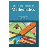 Theory and Practice of Mathematics
