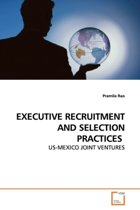 Executive Recruitment and Selection Practices