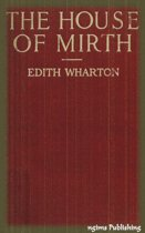 The House of Mirth (Illustrated + Audiobook Download Link + Active TOC)