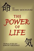 The Power Of Life