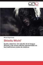 Shiwilu Wichi'