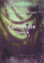 Commedie Tomo 4
