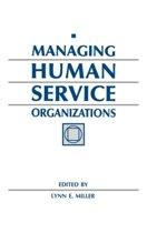 Managing Human Service Organizations