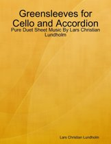 Greensleeves for Cello and Accordion - Pure Duet Sheet Music By Lars Christian Lundholm