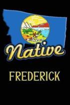Montana Native Frederick
