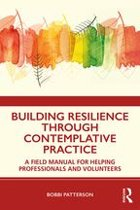 Building Resilience Through Contemplative Practice