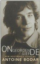 Ongeordende Liefde - Wim Houtman in gesprek met Antoine Bodar