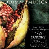 Joan i Ricard Lamote de Grignon: Cancons