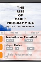 The Rise of Cable Programming in the United States