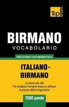 Vocabolario Italiano-Birmano Per Studio Autodidattico - 7000 Parole