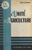 L'unité d'agriculture