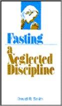 Fasting-Neglected Discipline