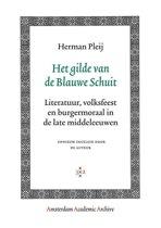 Amsterdam Academic Archive - Het gilde van de Blauwe Schuit