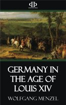 Germany in the Age of Louis XIV