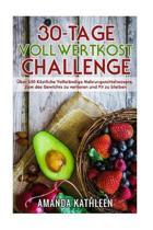 30-Tage-Vollwertkost-Challenge
