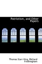 Patriotism, and Other Papers
